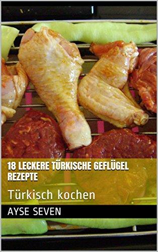 18-leckere-turkische-geflugel-rezepte-turkisch-kochen