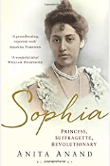 Sophia: Princess, Suffragette, Revolutionary by Anita Anand (15-Jan-2015) Hardcover Hardcover