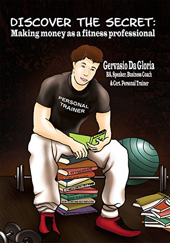 Discover the Secret: Making Money as a Fitness Professional (English Edition)