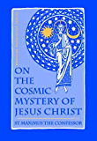 On The Cosmic Mystery of Jesus Christ (Popular Patristics Series Book 25) (English Edition)