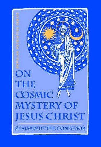 On The Cosmic Mystery of Jesus Christ (Popular Patristics Series Book 25) (English Edition)