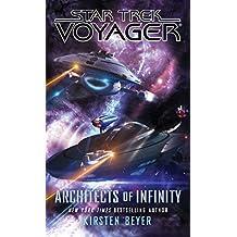 Architects of Infinity (Star Trek: Voyager)