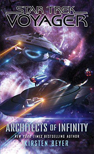 Architects of Infinity (Star Trek: Voyager) (English Edition)