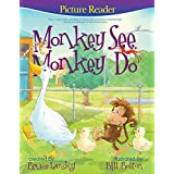 Monkey See, Monkey Do (Picture Reader): Picture Reader (English Edition)