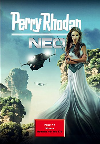 Perry Rhodan Neo Paket 17: Perry Rhodan Neo Romane 161 bis 170 -