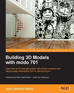 Building 3D Models with modo 701 von [García, Juan Jiménez]