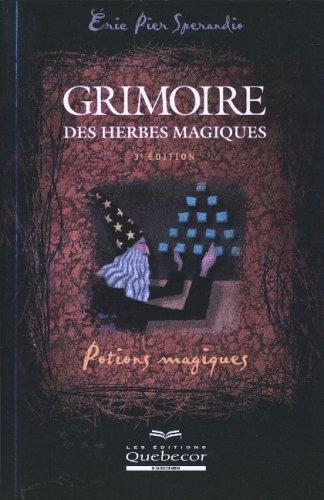 GRIMOIRE DES HERBES MAGIQUES