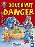 Doughnut Danger (I Am Reading)