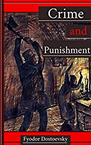 Crime and Punishment: (illustrated) (English Edition)