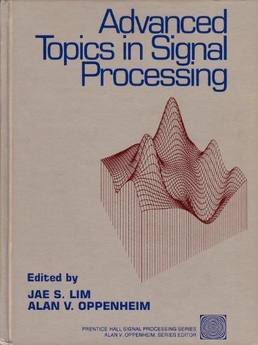 Advanced Topics in Signal Processing (Prentice-Hall signal processing series) por Jae S. Lim