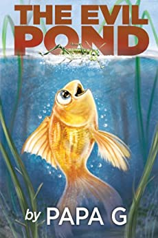 The Evil Pond: Legend Of The Golden Warrior by [G, Papa]