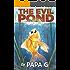 The Evil Pond: Legend Of The Golden Warrior
