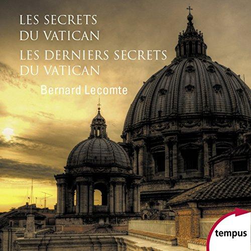 Les secrets du Vatican & Les Dernier...