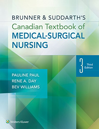 Brunner & Suddarth's Canadian Textbook of Medical-Surgical Nursing (English Edition)