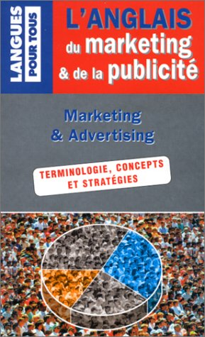L'anglais du marketing et de la publicité