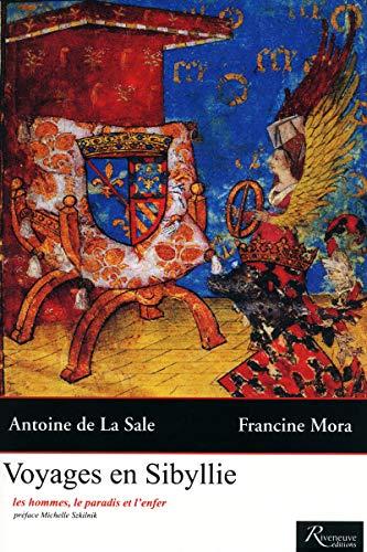 Voyages en Sibyllie - Les hommes, le paradis et l'enfer par Antoine de La sale