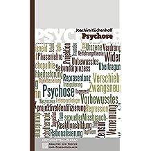 Psychose (Analyse der Psyche und Psychotherapie)