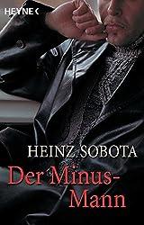 Der Minus-Mann. Ein Roman-Bericht