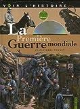 La première guerre mondiale / Jean-Pierre Verney | Verney, Jean-Pierre (1946-....). Auteur