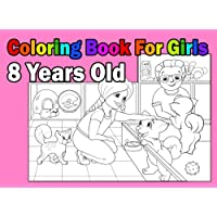 Coloring Book For Girls 8 Years Old