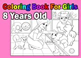 Coloring Book For Girls 8 Years Old - Best Reviews Guide