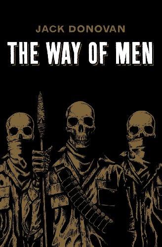 The Way of Men por Jack Donovan