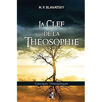 La Clef de la Théosophie