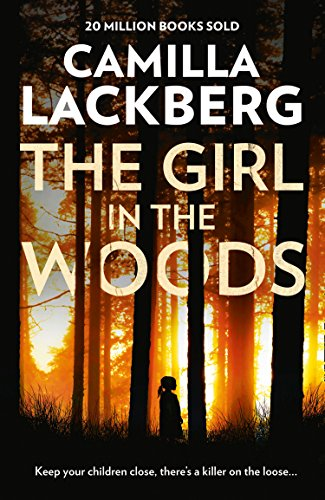 The Girl in the Woods par Camilla Lackberg