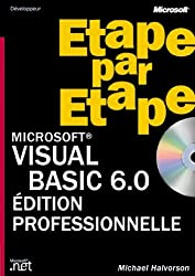 Microsoft Visual Basic 6.0 étape par étape (+ CD-Rom)