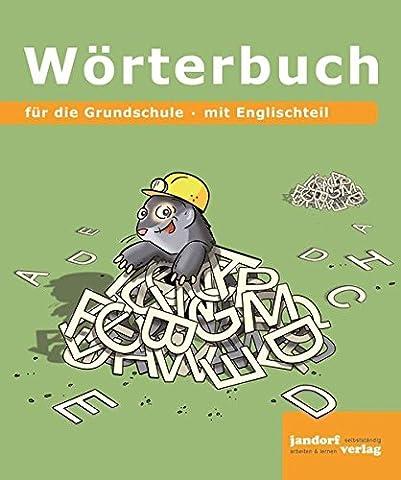 Wörterbuch-für die Grundschule (19x16 cm): mit Englischteil