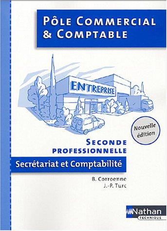 Pôle commercial et comptable, 2nde professionnelle Secrétariat et comptabilité