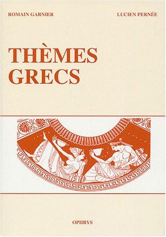 Thèmes grecs par Romain Garnier