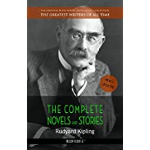 Rudyard Kipling: The Complete Novels and Stories [newly updated] (Book House Publishing)