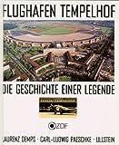 Flughafen Tempelhof - Laurenz Demps, Carl-Ludwig Paeschke