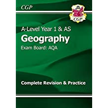 New A-Level Geography: AQA Year 1 & AS Complete Revision & Practice (CGP A-Level Geography)