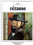 Tout l'oeuvre peint de Cézanne