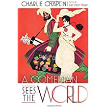 A Comedian Sees the World: Charlie Chaplin