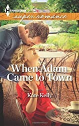 When Adam Came to Town (Harlequin Superromance)