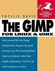 The GIMP (Visual QuickStart Guides)