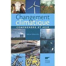 Changement climatique : Comprendre et agir