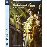 Storia di popoli e culture. Con e-book. Con espansione online. Per le Scuole superiori: 1