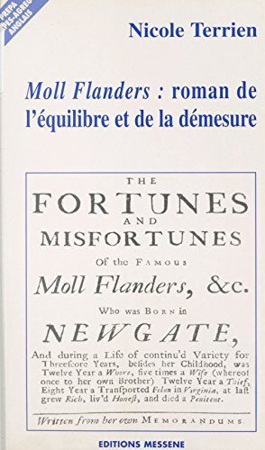 «Moll Flanders» : Roman de l'équilibre et de la démesure