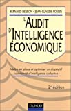 L'Audit d'intelligence économique - Mettre en place et optimiser un dispositif coordonné d'intelligence collective
