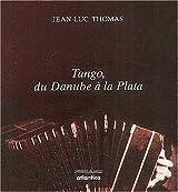 Tango, du Danube à la Plata