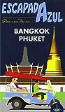 BANGKOk Y PHUKET (ESCAPADA AZUL)