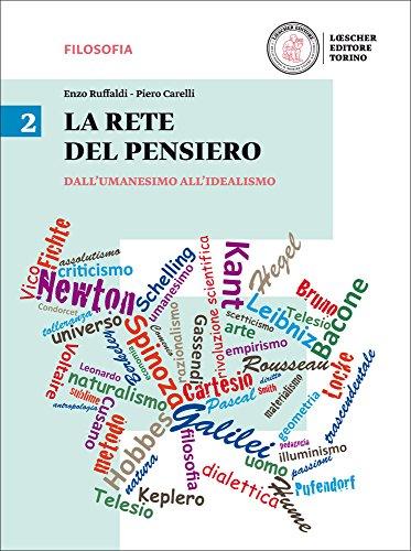 La rete del pensiero. Per i Licei. Con e-book. Con espansione online: 2