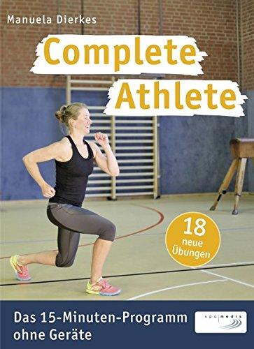 complete-athlete-das-15-minuten-programm-ohne-gerate