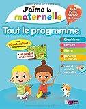 J'aime la maternelle - Tout le programme toute petite section 2-3 ans, avec des autollants repositionnables + un poster en cadeau