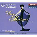 Diana Montague (Great Operatic Arias)