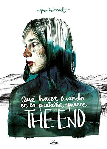 Qué hacer cuando en la pantalla aparece THE END (Ilustración) por Paula Bonet
